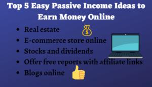 Passive Income Ideas to Make Money Online