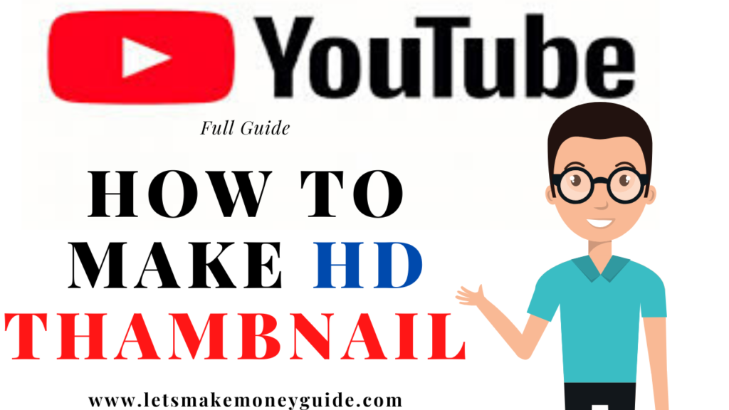 How To Make Thumbnails For YouTube Videos