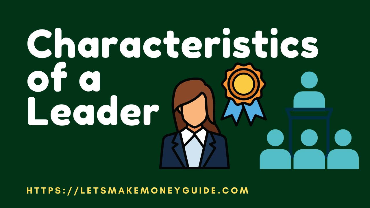Characteristics_of_a_leader